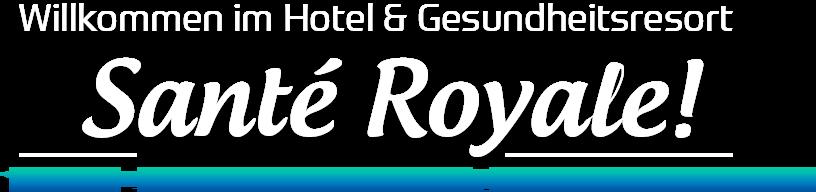Sante Royale Hotel
